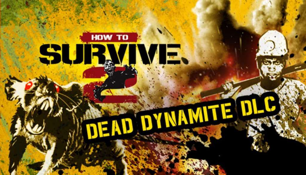 3401 How To Survive 2 Dead Dynamite SKIDROW 2016